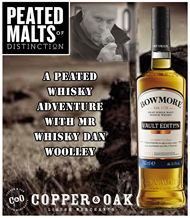 A PEATED WHISKY ADVENTURE WITH MR WHISKY DAN WOOLLEY
